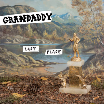Image of Grandaddy – Last Place