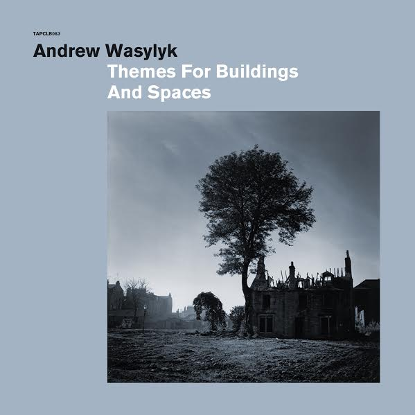Image of Andrew Wasylyk – Themes for Buildings and Spaces