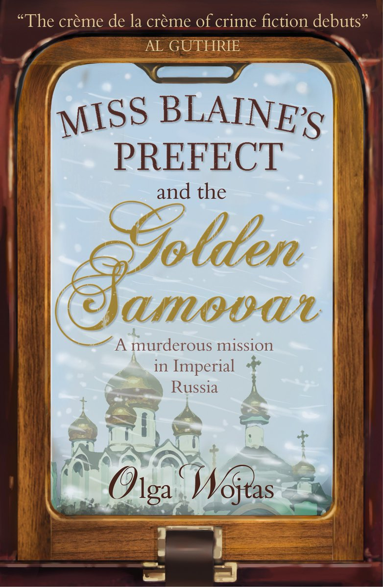 Image of Olga Wojtas – Miss Blaine's Prefect and the Golden Samovar