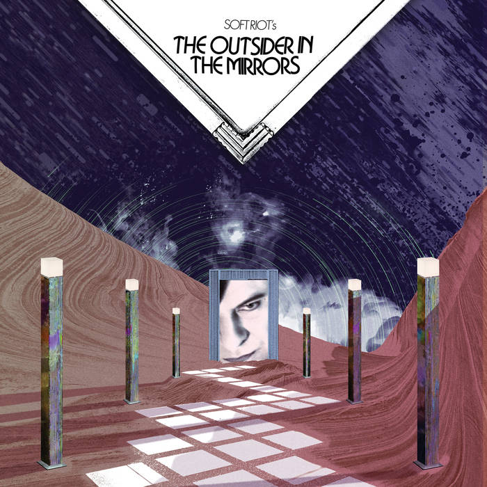 Image of Soft Riot – The Outsider In The Mirrors