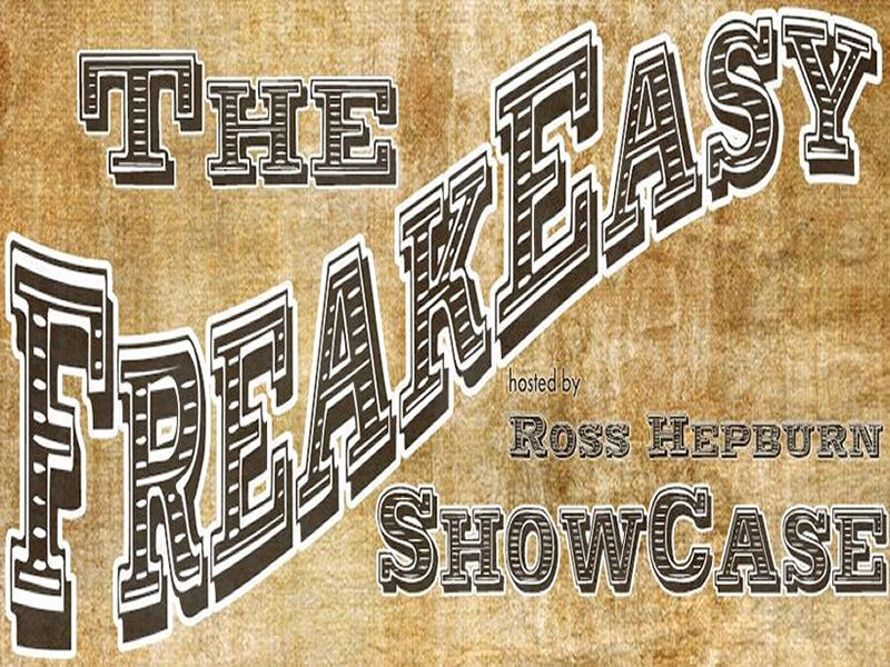 Image of Freakeasy Showcase Two-Year Anniversary Show