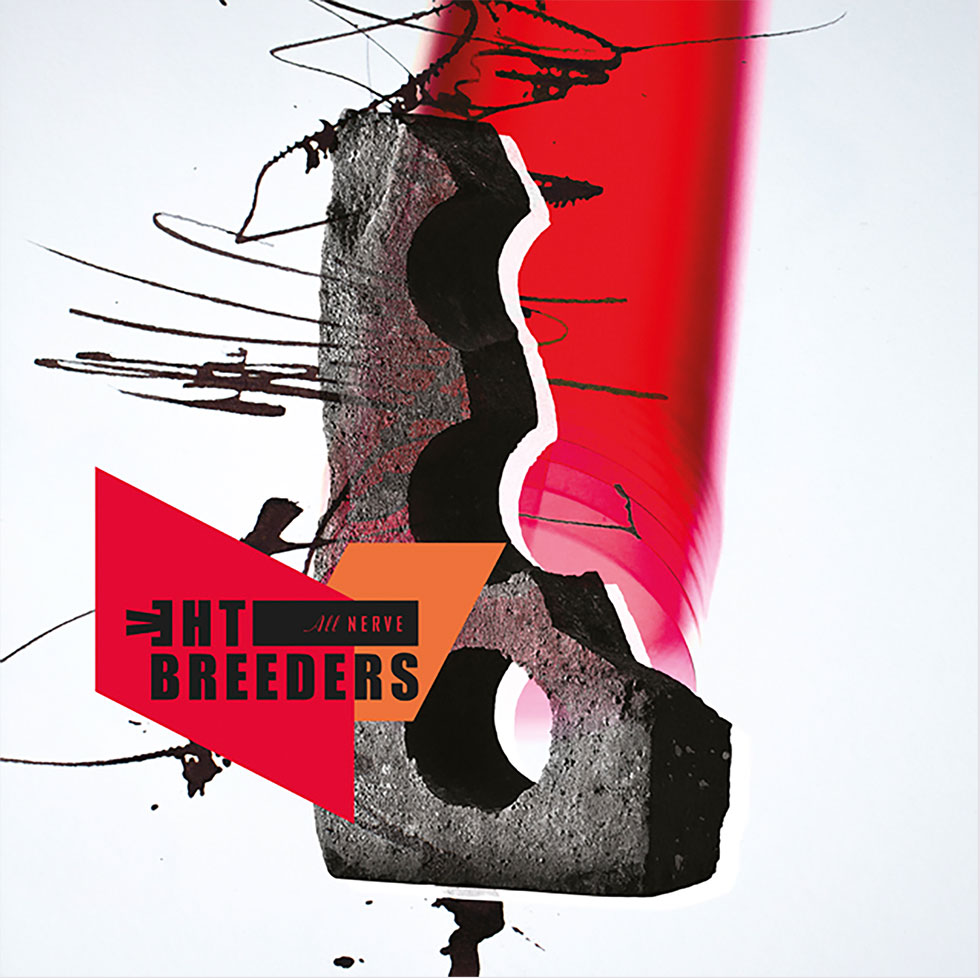 Image of The Breeders – All Nerve
