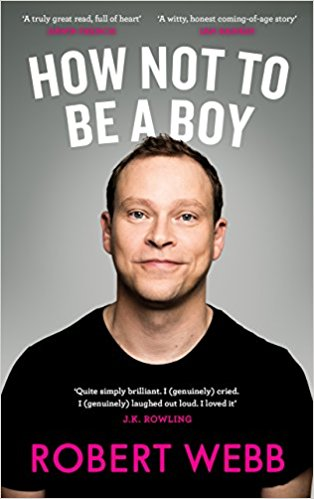 Image of Robert Webb – How Not to Be a Boy