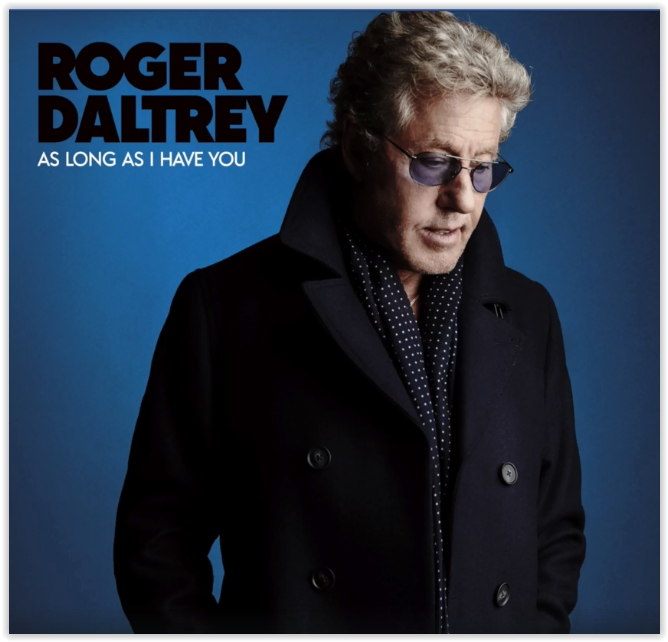 Image of Roger Daltrey – As Long As I Have You