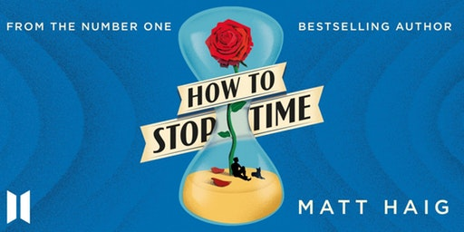 Image of Matt Haig – How to Stop Time
