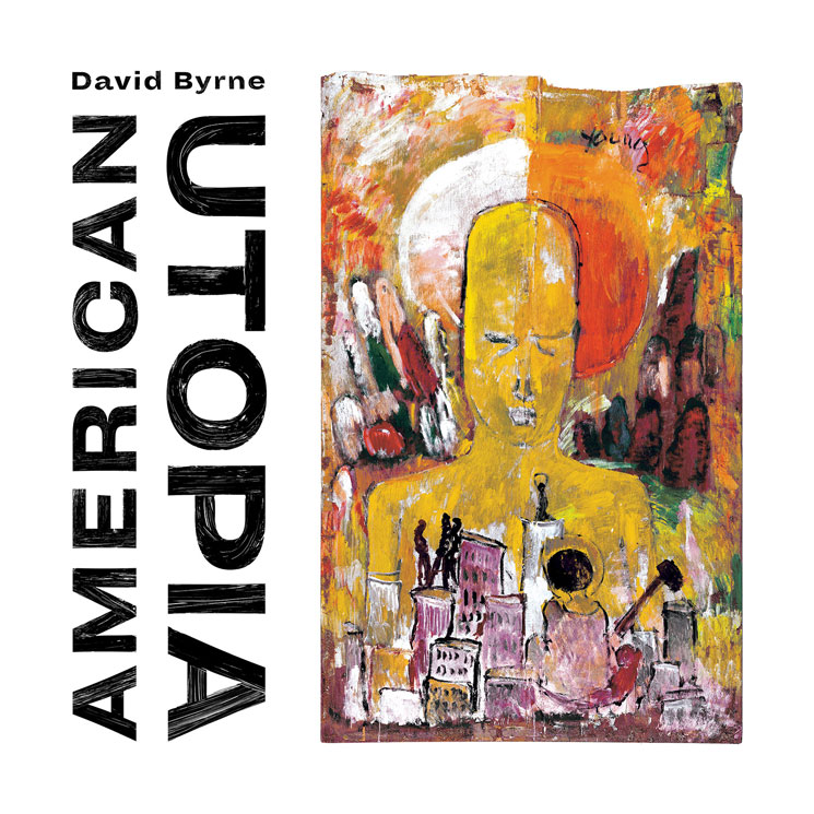 Image of David Byrne – American Utopia