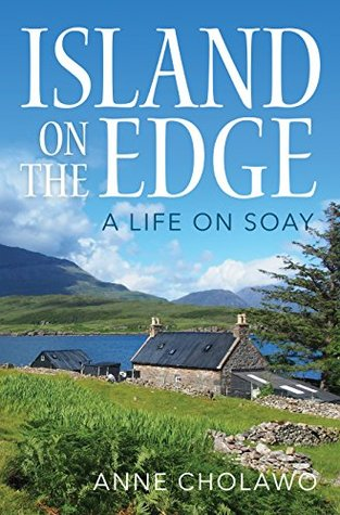 Image of Anne Cholawo – Island on the Edge: A Life on Soay