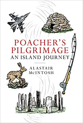 Image of Alastair McIntosh – Poacher's Pilgrimage
