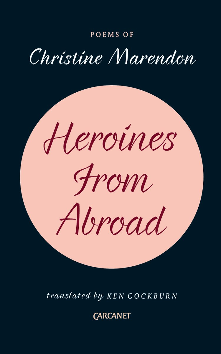 Image of Christine Marendon, translated by Ken Cockburn – Heroines From Abroad