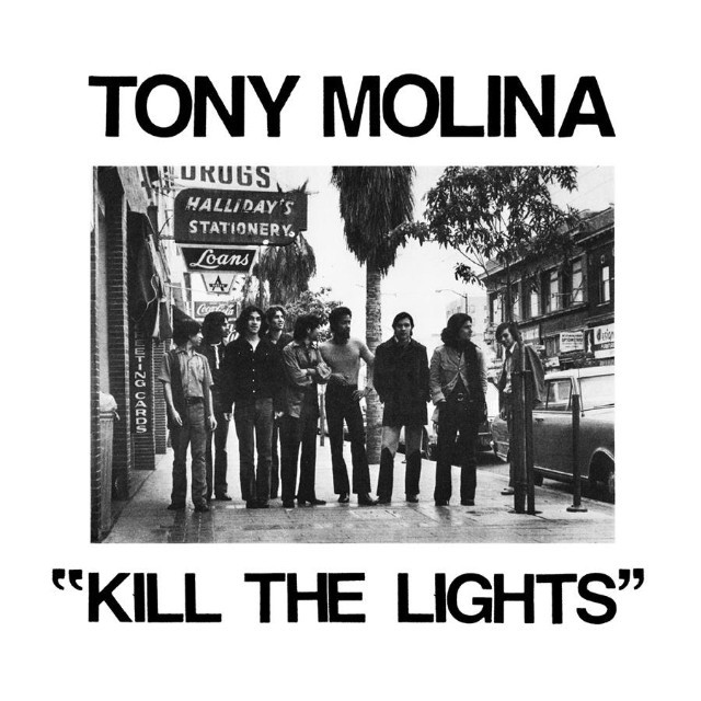Image of Tony Molina – Kill the Lights