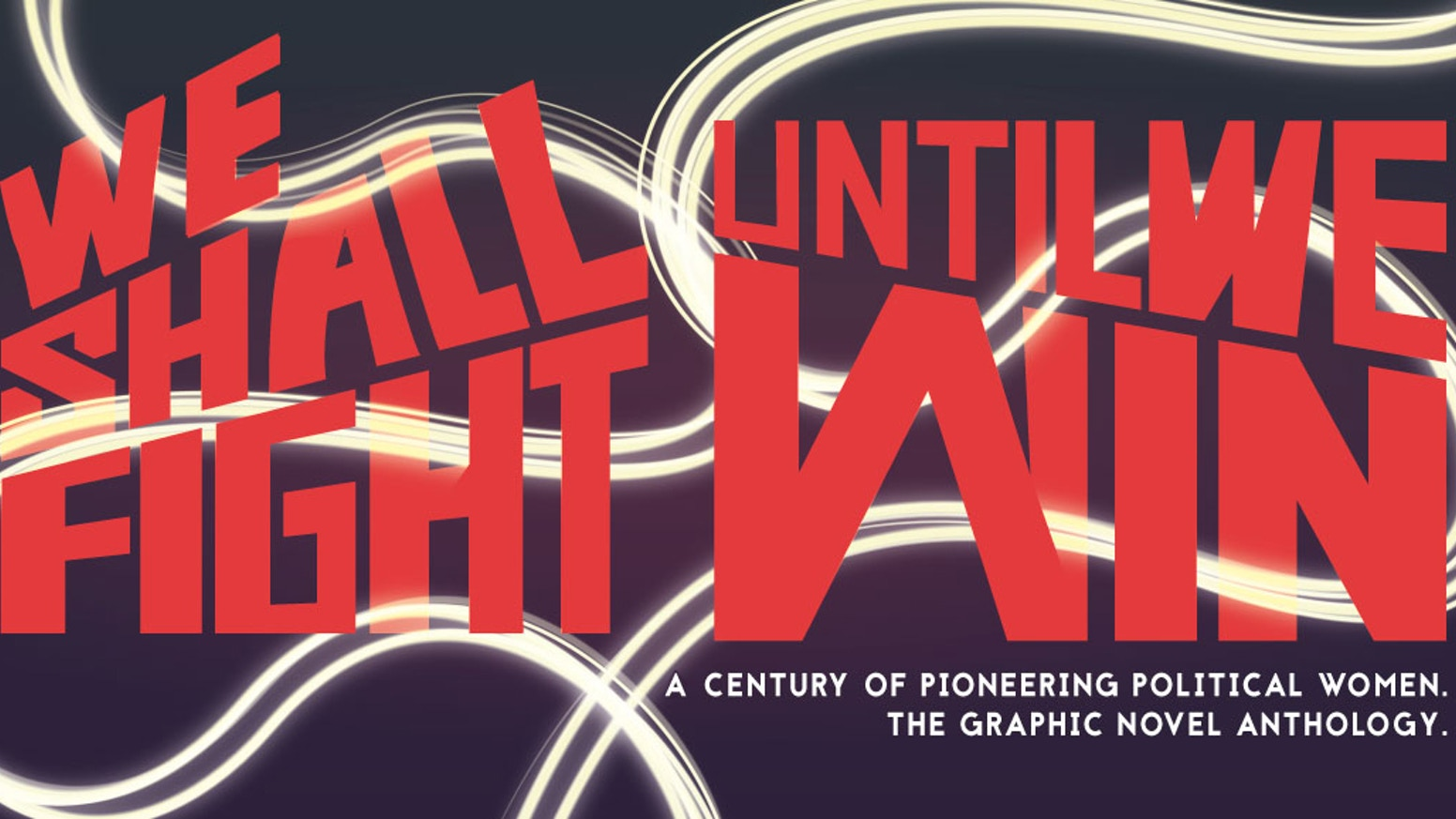 Image of 404 Ink and BHP Comics – We Shall Fight Until We Win