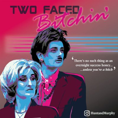Image of Two Faced Bitchin'