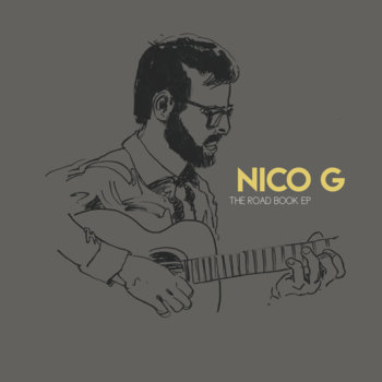 Image of Nico G – The Road Book EP