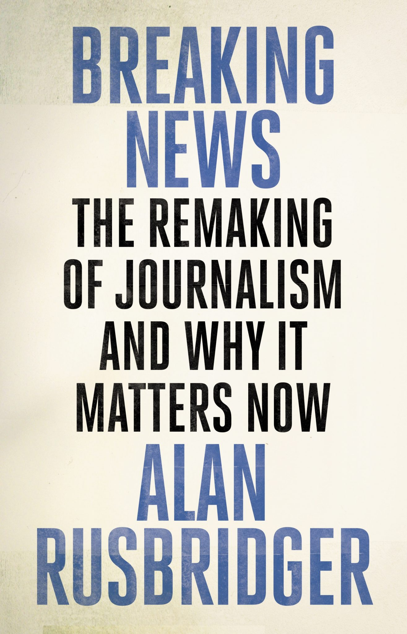 Image of Alan Rusbridger – Breaking News