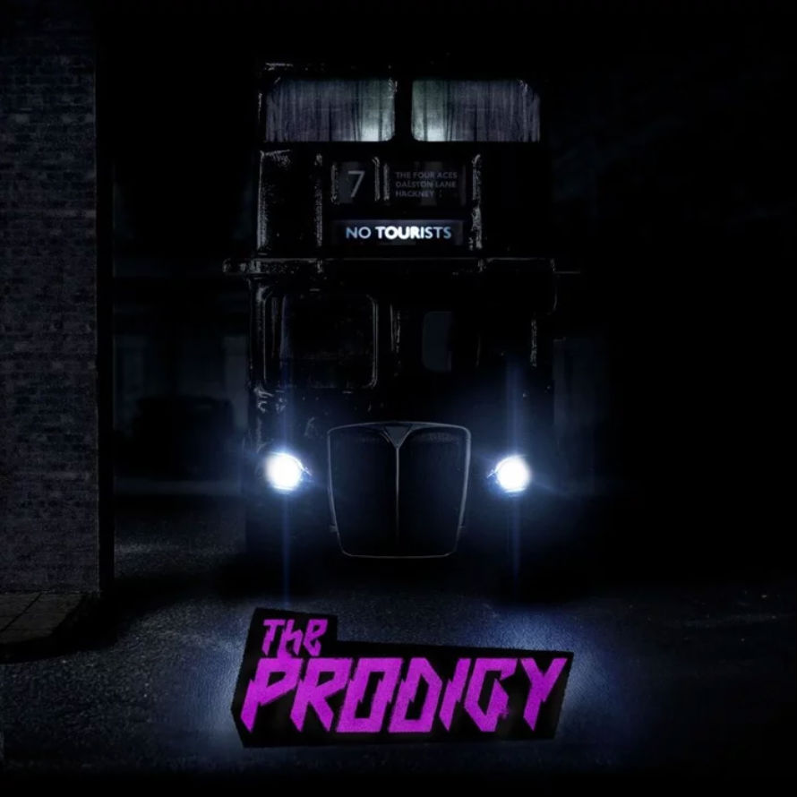 Image of The Prodigy – No Tourists