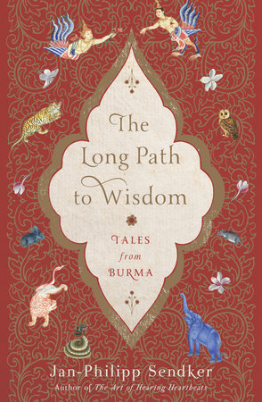 Image of Jan-Philipp Sendker – The Long Path to Wisdom