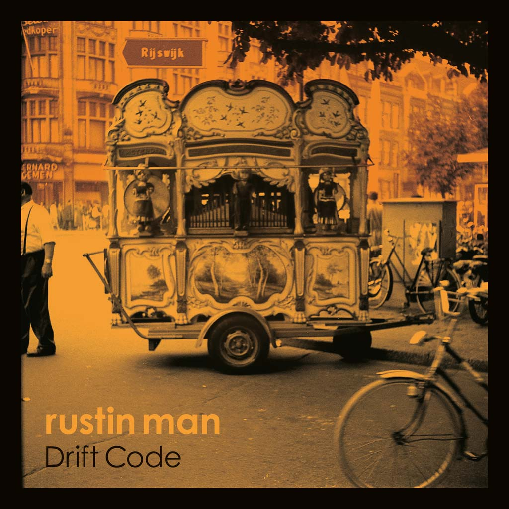 Image of Rustin Man – Drift Code