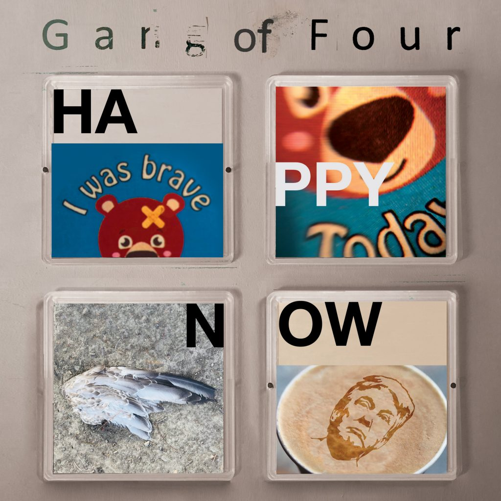 Image of Gang of Four – Happy Now