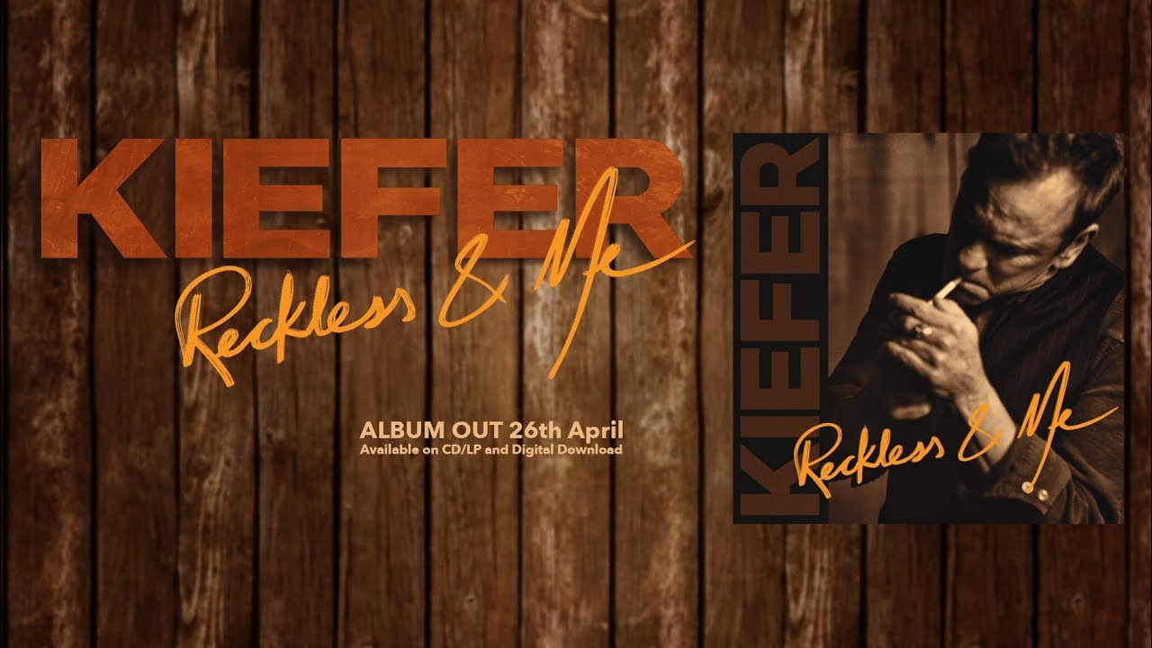Image of Kiefer Sutherland – Reckless & Me