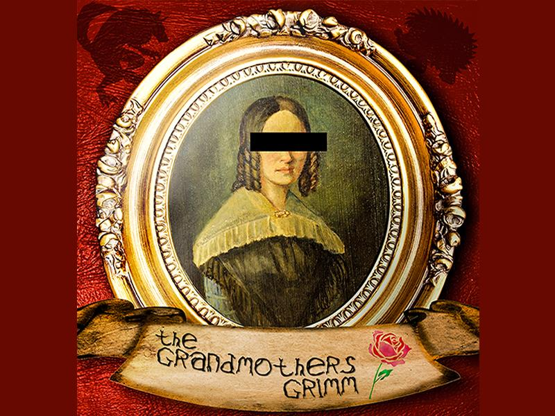 Grandmothers Grimm