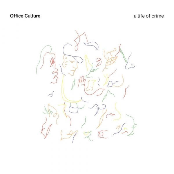 Office Culture A Life of Crime