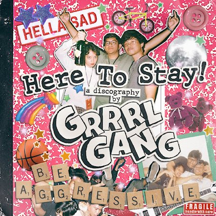 Grrrl Gang - Here To Stay