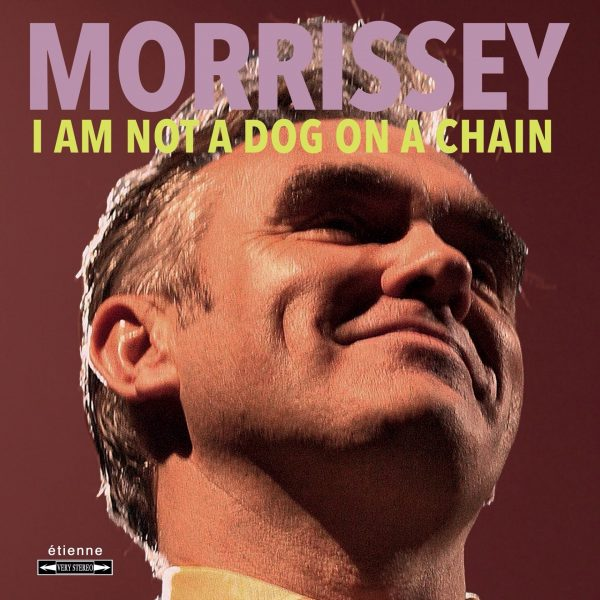 Morrissey-I-Am-Not-A-Dog-On-A-Chain