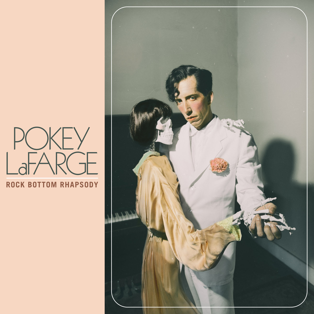Pokey LaFarge Rock Bottom Rhapsody