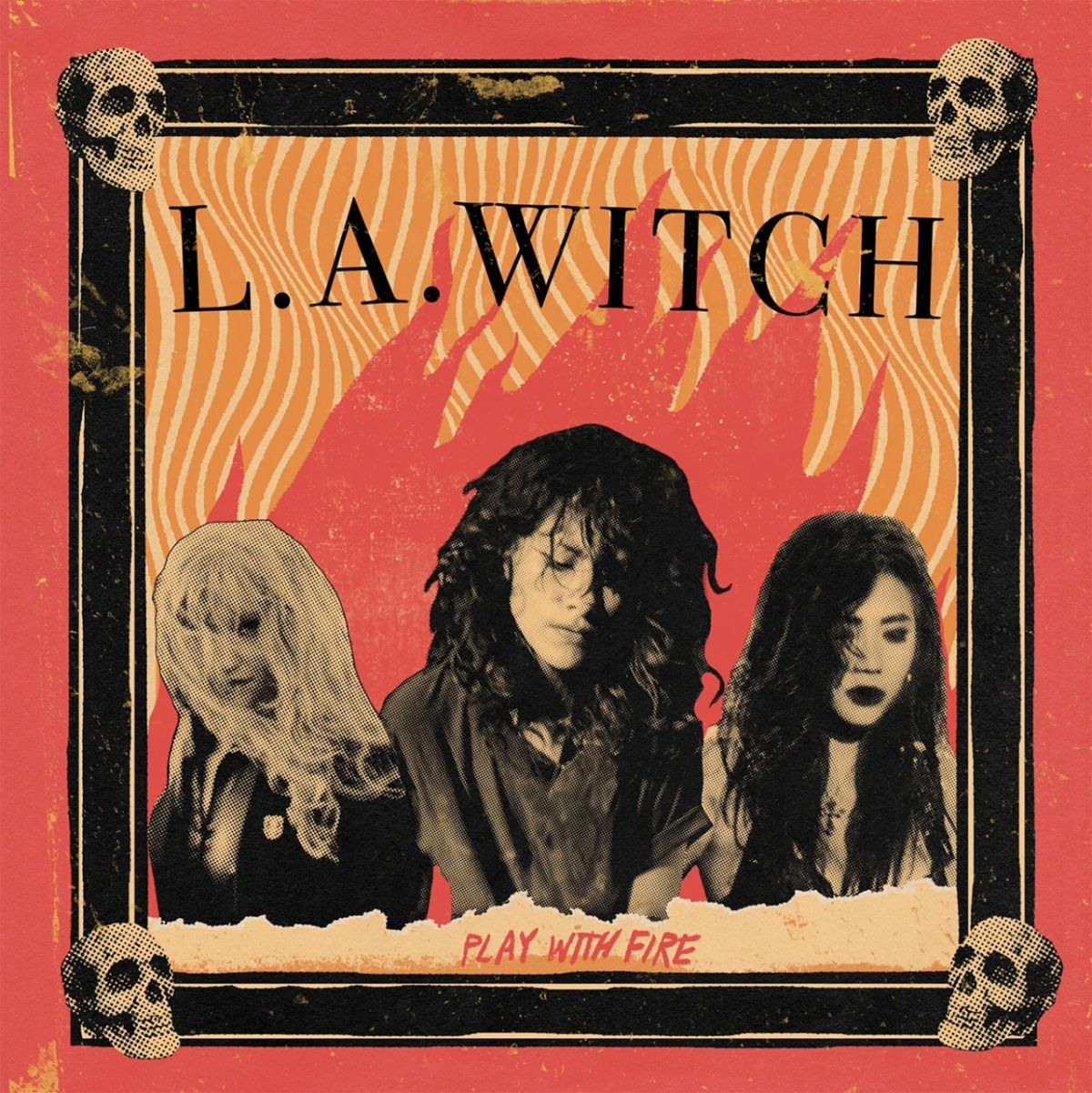 LA Witch Play With Fire