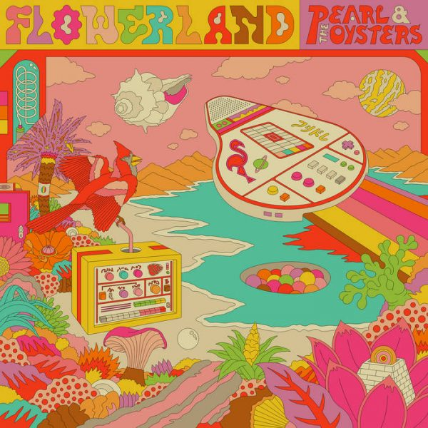 Flowerland Pearl & The Oysters